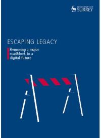Escaping Legacy: Removing a Major Roadblock to a Digital Future