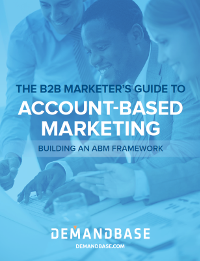 The B2B Marketer's Guide to Account-Based Marketing