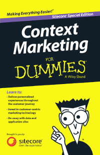 Context Marketing For Dummies