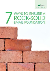 7 Ways to Ensure a Rock Solid Email Foundation