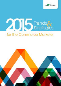 Trends & Strategies for the Commerce Marketer