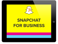 A Marketer's Guide to Snapchat for Business