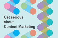 Get Serious With Your Content Marketing