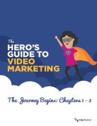 The Hero's Guide to Video Marketing