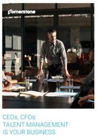 CEOs, CFOs: Talent Management is Your Business